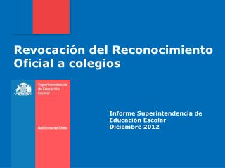 Informe Superintendencia de Educación Escolar Diciembre 2012