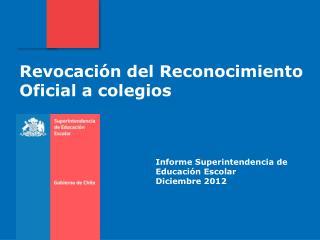 Informe Superintendencia de Educaci�n Escolar Diciembre 2012