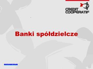 Banki sp�?dzielcze