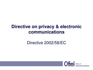 Directive on privacy & electronic communications
