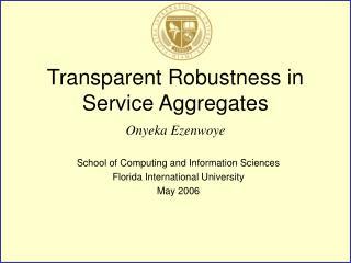 Transparent Robustness in Service Aggregates