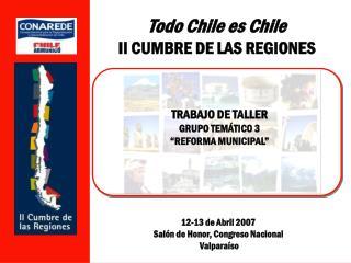 Todo Chile es Chile II CUMBRE DE LAS REGIONES