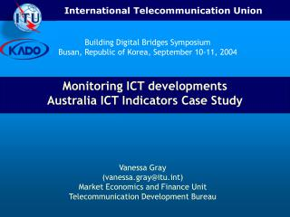 Monitoring ICT developments Australia ICT Indicators Case Study