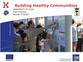 MUNICIPALITY OF LECCE  Final Conference Brussels, 07.06.2011