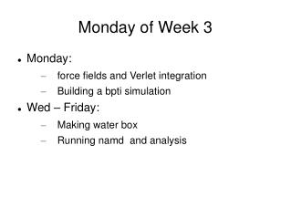 Monday of Week 3