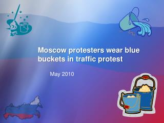 Moscow protesters wear blue buckets in traffic protest