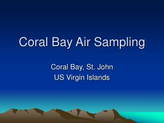 Coral Bay Air Sampling