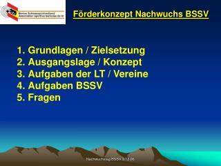 Förderkonzept Nachwuchs BSSV