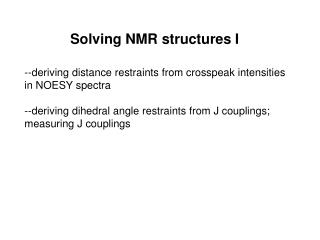 Solving NMR structures I