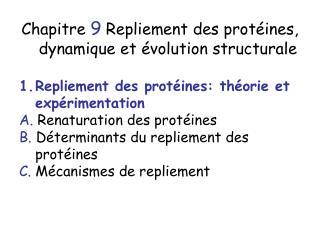 Chapitre 9 Repliement des protéines, dynamique et évolution structurale