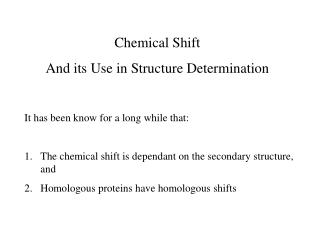 Chemical Shift And its Use in Structure Determination