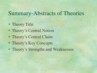 Summary-Abstracts of Theories