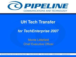UH Tech Transfer  for TechEnterprise 2007