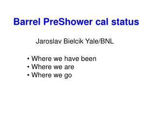 Barrel PreShower cal status