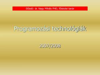 Programoz si technol gi k