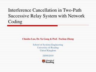 Interference Cancellation in Two-Path Successive Relay System with Network Coding