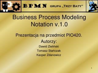 Business Process Modeling Notation v.1.0