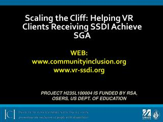 Scaling the Cliff: Helping VR Clients Receiving SSDI Achieve SGA WEB: communityinclusion