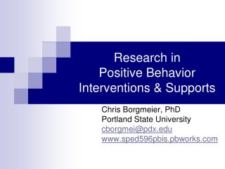 Research in  Positive Behavior Interventions & Supports