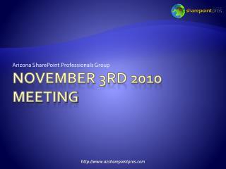 November 3rd  2010 meeting