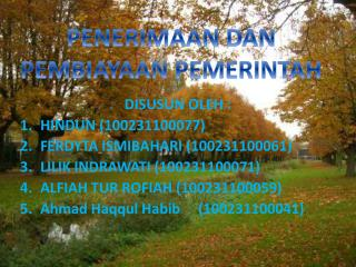 DISUSUN OLEH : HINDUN (100231100077) FERDYTA ISMIBAHARI (100231100061)
