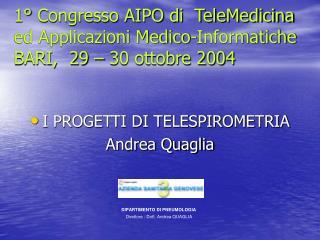 1° Congresso AIPO di  TeleMedicina ed Applicazioni Medico-Informatiche BARI,  29 – 30 ottobre 2004