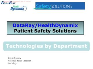 DataRay/HealthDynamix Patient Safety Solutions