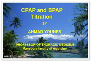CPAP and BPAP Titration
