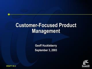 Customer-Focused Product Management