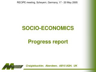 SOCIO-ECONOMICS Progress report