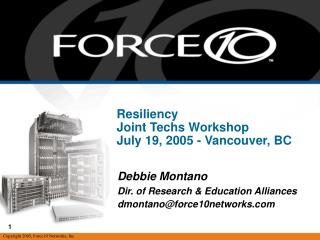 Resiliency Joint Techs Workshop July 19, 2005 - Vancouver, BC