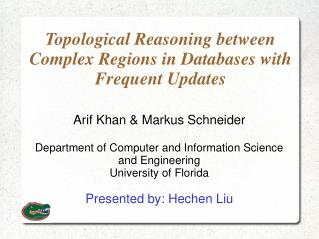 Topological Reasoning between Complex Regions in Databases with Frequent Updates
