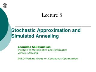 Stochastic Approximation and Simulated Annealing