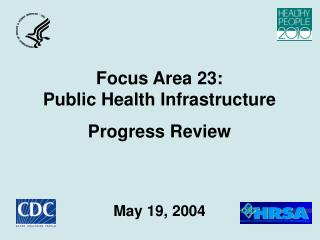 Focus Area 23: Public Health Infrastructure Progress Review