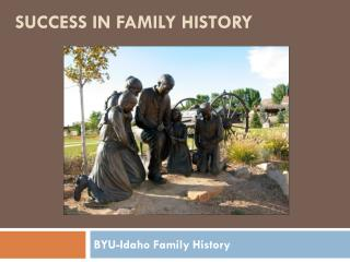 Success in Family History