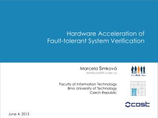 Hardware Acceleration of  Fault-tolerant System Verification