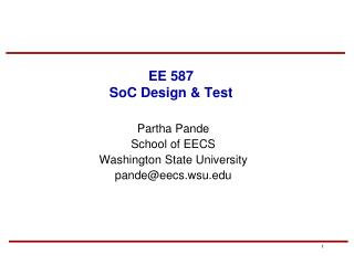 EE 587 SoC Design & Test