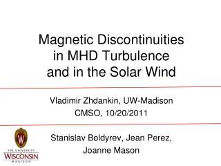Magnetic Discontinuities in MHD Turbulence  and in the Solar Wind