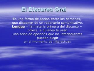 El Discurso Oral