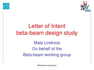 Letter of Intent beta-beam design study
