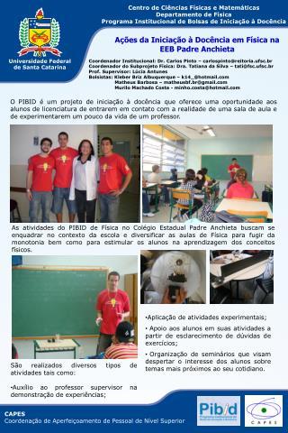 Centro de Ciências Físicas e Matemáticas Departamento de Física