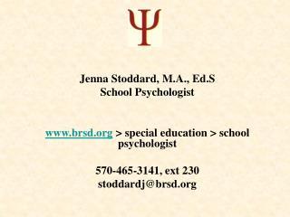 Jenna Stoddard, M.A., Ed.S School Psychologist