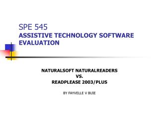 SPE 545 ASSISTIVE TECHNOLOGY SOFTWARE EVALUATION