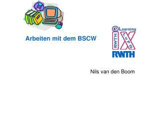 Arbeiten mit dem BSCW