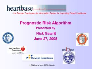 Prognostic Risk Algorithm Presented by Nick Gawrit June 27, 2008
