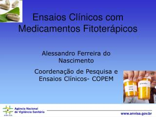 Ensaios Cl�nicos com Medicamentos Fitoter�picos