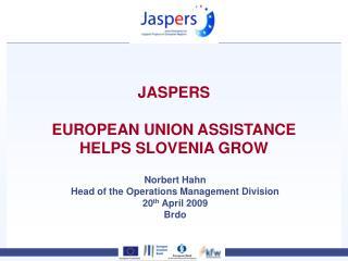JASPERS EUROPEAN UNION ASSISTANCE HELPS SLOVENIA GROW