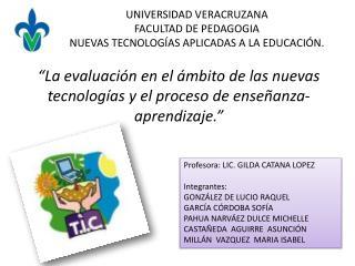 �La  evaluaci�n en el �mbito de las nuevas tecnolog�as y  el proceso  de  ense�anza- aprendizaje.�