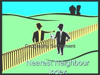 Nearest Neighbour Index