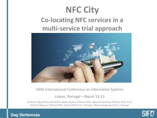 NFC City Co-locating NFC services in a  multi-service trial approach